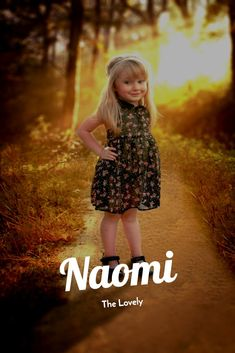 Naomi - The Lovely Spanish Baby Names, Name Games, The Perfect Girl, All Names, Vsco Photography, Unique Baby Names, True Happiness, Names With Meaning, Character Names