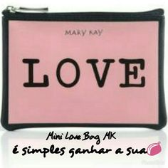 Mini Love Bag, seja minha anfitriã em uma sessão de cuidados com a pele e ganhos esse mini exclusivo. #marykay #consultorapiracicaba