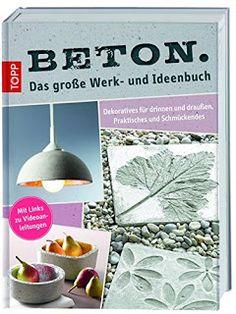 BETON Das große Werk- und Ideenbuch TOPP-VErlag