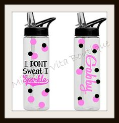 I don't Sweat I Sparkle 22 oz Persoanlized by MiBellaVitaBoutique, $12.00. Will be getting this for sure