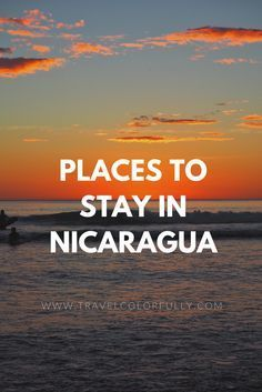 5 great places to stay in nicaragua