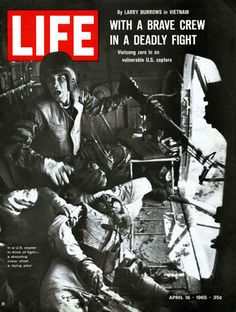 "LIFE and Death in Vietnam: ""One Ride with Yankee Papa Photo essay by Larry Burrows. A mortally wounded comrade at his feet, Lance Cpl. Farley, helicopter crew chief, yells to his pilot after a firefight in Vietnam, Nagasaki, Hiroshima, American War, American History, American Veterans, American Soldiers, Vietnam War Photos, Vietnam History, North Vietnam"