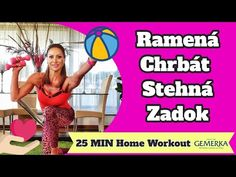 Ramená - Chrbát - Stehná - Zadok - Cvičíme doma s Gemerkou 👌| Zora Czoborová - YouTube At Home Workouts, Youtube, Home Fitness, Home Workouts, Youtube Movies