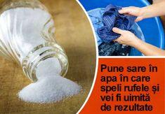 Tu știi de ce trebuie să pui sare în apa cu care speli rufele? O să-ți pară rău că nu ai știut trucul acesta de mai demult!