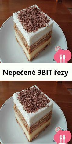 Nepecené 3BIT rezy Vanilla Cake, Tiramisu, Ethnic Recipes, Food, Meal, Eten, Meals, Tiramisu Cake