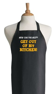 Get Out Of My Kitchen Aprons With Funny Sayings  by CoolAprons
