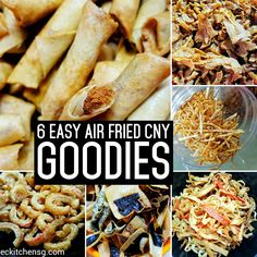 6 Easy Air Fried Chinese New Year Goodies