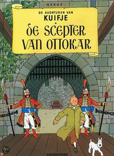 King Ottokar's Sceptre eighth volume of The Adventures of Tintin, by Belgian cartoonist Hergé. Tintin uncovers a plot aimed at dethroning King Muskar XII, the crowned monarch of Syldavia, and comes face-to-face with the king. Lucky Luke, Album Tintin, Ligne Claire, Book Posters, Amazing Adventures, Comic Strips, Mini Albums, Childrens Books, Good Books