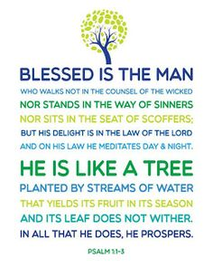 Daily Devotions:   Psalm 1: 3That person is like a tree planted bys...