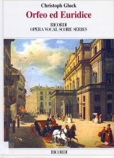 GLUCK, Christoph. Orfeo e Euridice