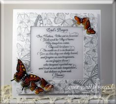 Stamps - Our Daily Bread Designs Lords Prayer Script, Trois Jolies Papillons, Butterfly and Bugs, ODBD Shabby Rose Paper Collection,  ODBD Custom Dies: Trois Papillons,Butterfly and Bugs