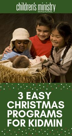 Our Easy, Easier, and Easiest Christmas Programs
