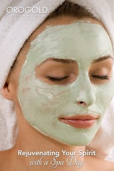 OROGOLD shows you how to rejuvenate your skin with a spa day.