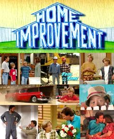 Home Improvement! One of the few shows my Dad would let us watch during the week...Loved it and loved all of the actors/actresses!