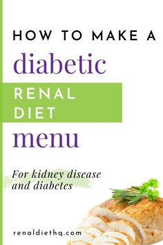 Diabetic Renal Diet Menu Creation Tips - - Living with renal diabetes can be tough. With the right treatment and appropriate home maintenance, however, renal diabetes can be controlled and using renal diabetes menus can make it easier. Diabetic Menu, Diabetic Recipes, Diet Recipes, Diet Tips, Davita Recipes, Freezer Recipes, Diabetic Desserts, Low Carb Cocktails, Renal Diet Menu