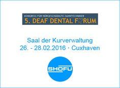 SHOFU Dental Blog: 5. Deaf Dental Forum . Cuxhaven