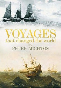 Voyages That Changed The World- 'Great Voyages' tells, chronologically, the stories of the most momentous sea voyages in history and, in so doing, provides an intriguing look at the exploration and unveiling of our world.