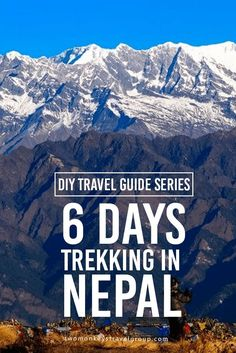 DIY Travel Guide Series: 6 Days Trekking in Nepal Trekking in Nepal is one of the most unique experiences you can do on your travel, suitable for a wide range of experience and physical fitness. Kathmandu The busy capital and largest city of Nepal. Stay in Thamel, it's a melting pot of backpacker travellers around the world. A lot of restaurants, bars and shops in the area, most of the things you need for trekking could be bought from here at a cheaper price than your home country.