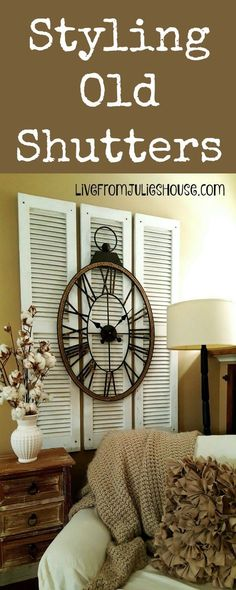I picked up 3 matching shutters at my local ReStore for just $2 each and layered a large clock on top to make a big, budget friendly focal point for my living room.