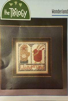 """Wonderland"" Cross Stitch Kit by the Trilogy Mitten Cardinal Snowflakes Linen #Triology #Sampler #weeks"