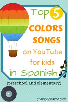 Los Colores: Favorite 5 Colors Songs in Spanish