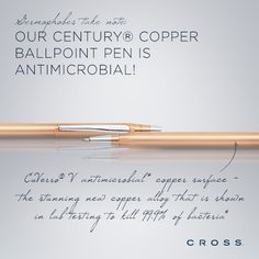 Our Century® Copper Ballpoint Pen is antimicrobial!
