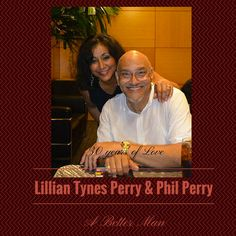 Lillian Tynes Perry & Phil Perry, 30 years of Love