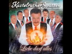 Kastelruther Spatzen - Liebe darf alles Youtube, Songs, Artist, Movie Posters, Videos, Love Reading, Left Out, Amazing People, God
