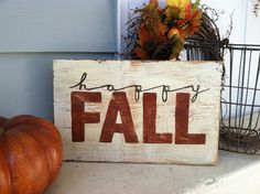 Happy FALL - Hand Painted Rustic Wooden Sign for Autumn Harvest Decor by Gloria Garcia Fall Crafts, Holiday Crafts, Painted Wooden Signs, Hand Painted, Fall Signs, Fall Wood Signs, Holiday Signs, Rustic Signs, Fall Projects