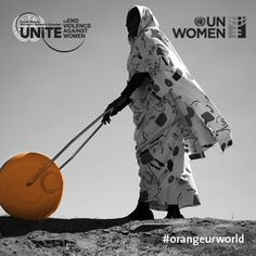 UNWomen  End Violence against Women #orangeurworld