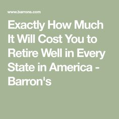 Exactly How Much It Will Cost You to Retire Well in Every State in America Best Retirement Gifts, Happy Retirement, Retirement Planning, Travel Trailer Camping, Retirement Accounts, States In America, Life Plan, Money Matters, South Dakota