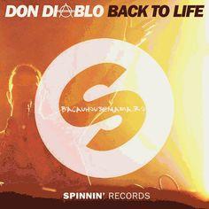 Don Diablo – Back To Life (Original Mix)