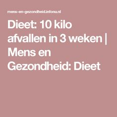 Dieet: 10 kilo afvallen in 3 weken | Mens en Gezondheid: Dieet Healthy Menu, Get Healthy, Healthy Recipes, Love Handles, Weight Loss Inspiration, Weight Watchers Meals, Fun Drinks, Superfood, Smoothies