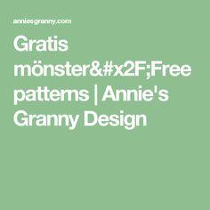 Gratis mönster/Free patterns | Annie's Granny Design