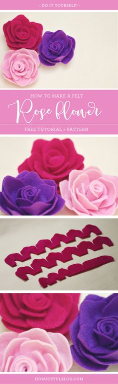 How to make a Rose out of felt - Tutorial and pattern by Joy Kelley from @howjoyful