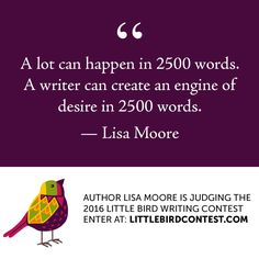 Learn more about the contest at www.littlebirdcontest.com  #creativity #writing #creative #inspiration #amwriting #writer #canlit #contest #writingcontest #ssmindschool #littlebirdcontest