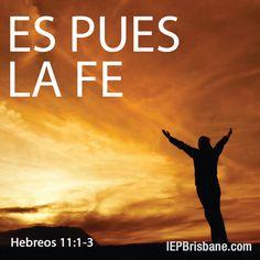 Es pues la fe
