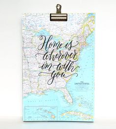 Home is Wherever I'm With You Calligraphy Map Art Print