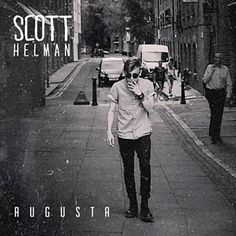 "Found Bungalow by Scott Helman with Shazam-Talented Canadian Songwriter! ""Augusta"" is a Toronto street, part of the Kensington Market"" neighbourhood Music Album Covers, Music Albums, Good Music, My Music, Bungalow, Toronto Street, Sing Me To Sleep, Extended Play, Greatest Songs"