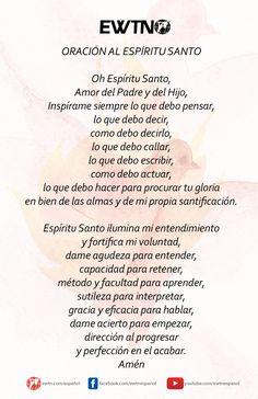 Oración al Espíritu Santo de autor desconocido, recitada por el P. Willie Peña en el programa Mientras el Mundo Gira.