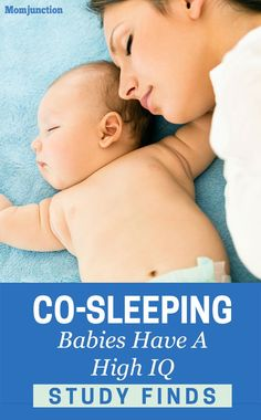 Co-sleeping Babies Have A high IQ, study finds