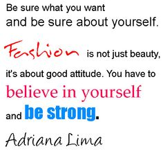 sayings about fashion and style | Quotes And Sayings On Fashion By Adriana Lima
