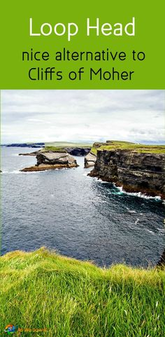 In Ireland, County Clares Loop Head makes a nice, peaceful alternative to the Cliffs of Moher.
