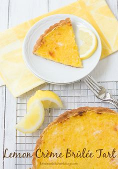 Lemon Crème Brûlée Tart | Kristine's Kitchen - This tart has been one of my family's favorites for 10 years!