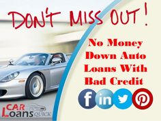 guaranteed auto loans bad credit no money down
