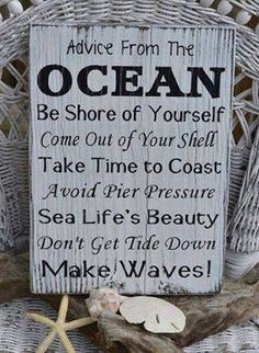 Love this! Clever and true. Perfect for a ocean/beach themed bedroom.