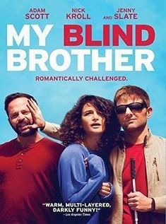 ™ My Blind Brother film en streaming ^^Full HD^^ Jenny Slate, Animes Online, Movies Online, Streaming Vf, Streaming Movies, Romance Movies Best, Zoe Kazan, Movie Subtitles, Complicated Love