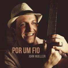 """John Mueller apresenta show do seu álbum """"Por um Fio"""