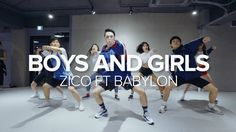 Boys And Girls - Zico Feat. Babylon / Junsun Yoo Choreography