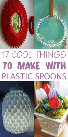 17 Cool Things To Make With Plastic Spoons #crafts